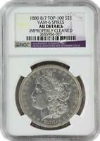 1880 8/7 TOP-100 MORGAN SILVER DOLLAR COIN NGC AU DETAILS CLEANED - VAM-6 SPIKES