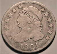 1821 CAPPED BUST DIME BOLD LIBERTY BETTER DATE ORIGINAL TYPE COIN SILVER 10C