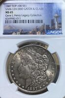 1887 TOP-100 VAM 12A NGC MINT STATE 65 MORGAN SILVER DOLLAR GENE HENRY LEGACY COLLECTION
