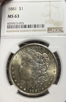 1881 NGC MINT STATE 63 MORGAN SILVER DOLLAR