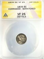 1835 CAPPED BUST HALF DIME SILVER H10C 5C ANACS VF25 DETAILS CORRODED SCRATCHED