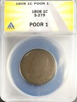 1808 S-279 CLASSIC HEAD LARGE CENT 1C CIRCULATED P1 ANACS POOR 1