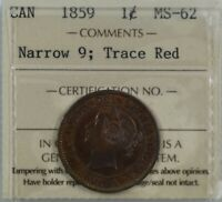CANADA: QUEEN VICTORIA 1859 N9 LARGE CENT ICCS MS 62 TRACE RED