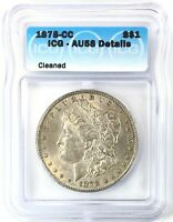 1878-CC MORGAN DOLLAR SILVER S$1 ABOUT UNCIRCULATED ICG AU58 DETAILS CLEANED