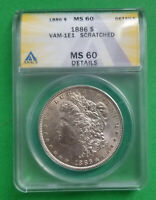 1886-P VAM-1E1 MORGAN $1 GRADED MINT STATE 60 DETAILS SCRATCHED