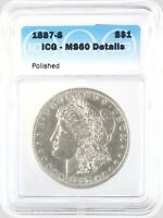 1887-S MORGAN DOLLAR SILVER S$1 UNCIRCULATED ICG MINT STATE 60 DETAILS POLISHED
