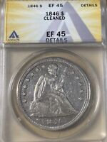 1846 ANACS EXTRA FINE 45 DETAILS SEATED LIBERTY DOLLAR