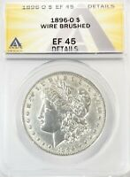 1896-O MORGAN DOLLAR SILVER S$1 EXTRA FINE ANACS EF45 DETAILS WIRE BRUSHED