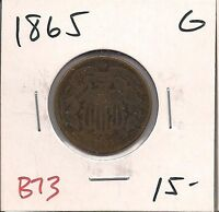 1865 TWO CENTS  GOOD  B73