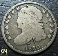 1830 CAPPED BUST DIME      MAKE US AN OFFER!  W3675 ZXCV