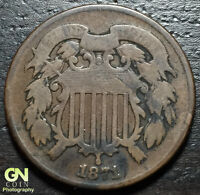 1871 2 CENT PIECE  --  MAKE US AN OFFER  O1972