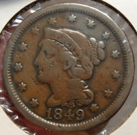 1849 BRAIDED HAIR LARGE CENT NICE TYPE EXAMPLE POPULAR GOLD RUSH YEAR  1208 12