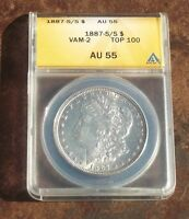 1887-S/S VAM-2 TOP 100 AU 55 CHOICE ANACS GRADED MORGAN SILVER DOLLAR