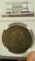 1797 DRAPED BUST DOLLAR NGC XF DETAIL 10X6 STARS  ONLY 7000 MINTED