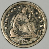 1871 S SEATED QUARTER   GENUINE COIN WITH BOLD DATE & MINT MARK PRICED RIGHT