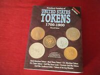 NUMISMATIQUE : CATALOG OF UNITED STATES TOKENS 1700/1900   3E DITION   TBE