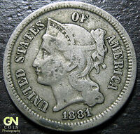 1881 3 CENT NICKEL PIECE      MAKE US AN OFFER  Y5140