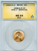 1958 D/D ANACS MS 64 RED   RPM 17