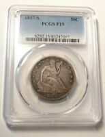 1857 S SEATED LIBERTY HALF DOLLAR PCGS F15 TOUGH DATE