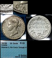 MARCH MADNESS   CANADA 25 CENTS   1872H   BAR THROUGH H DIE CRACK   F15  F309