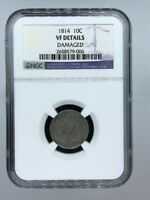 1814 10 C LARGE DATE CAPPED BUST DIME, NGC VF DETAILS