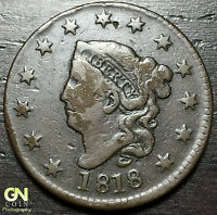 1818 CORONET HEAD LARGE CENT N9 R2    --  MAKE US AN OFFER  O2834