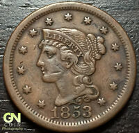 1853 BRAIDED HAIR LARGE CENT --  MAKE US AN OFFER  W4137 ZXCV