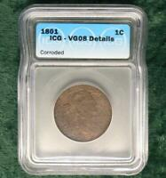 1801 ICG VG 08 DETAILS DRAPED BUST LARGE CENT,  GOOD DETAILS 1 CENT COIN