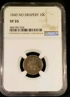 1840 10C SEATED LIBERTY DIME NO DRAPERY NGC VF-35