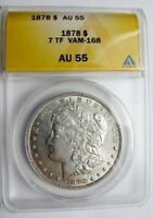 1878 P MORGAN DOLLAR VAM 168 DOUBLED P ANACS AU55 ONLY 2 FINER KNOWN