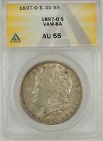 1897-O $1 MORGAN SILVER DOLLAR ANACS AU55 6109716 VAM-6A -  R6 - TOP POP