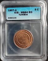 1907-A TUNISIA 5 CENTIMES ICG MINT STATE 64RD