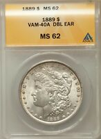 1889-P $1 MORGAN SILVER DOLLAR VAM-40A ANACS MINT STATE 62 5116736 - DOUBLED EAR -