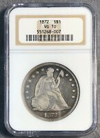 1872 SEATED SILVER DOLLAR. NGC VG 10.