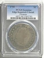 1795 LIBERTY DOLLAR PCGS GENUINE EDGE REPAIRED-F DETAIL 2 LEAVES