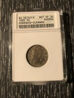 1885 LIBERTY HEAD NICKEL 5C ANACS AU DETAILS NET VF 30 CORRODED-CLEANED