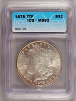1878 7TF REV. OF '79 MORGAN DOLLAR SILVER $1 BRILLIANT UNCIRCULATED ICG MINT STATE 62