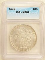 1879 MORGAN DOLLAR SILVER $1 BRILLIANT UNCIRCULATED ICG MINT STATE 61