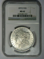 1879-O MORGAN SILVER DOLLAR  NGC MINT STATE 62    WHITE   PRICED RIGHT 010