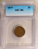 1874 INDIAN HEAD CENT 1C PENNY CIRCULATED ICG G6 GOOD