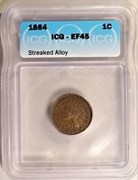 1884 INDIAN HEAD CENT 1C PENNY CIRCULATED ICG EF45 STREAKED ALLOY