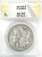 1879-O MORGAN DOLLAR SILVER S$1 ABOUT UNCIRCULATED ANACS AU53 DETAILS CLEANED
