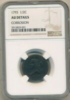 1793 LIBERTY CAP HALF CENT-INCREDIBLY  NGC GRADED AU DETAILS-SHIPS FREE