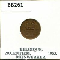 20 CENTIMES 1953 FRENCH TEXT BELGIUM COIN BB261.U
