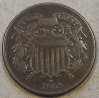 1869 TWO CENT PIECE F WEAK WE BUT ALMOST COMPLETE