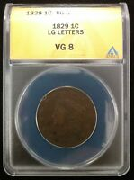 1829 US LARGE CENT LARGE LETTERS ANACS  GOOD 8 -  PROBLEM-FREE COIN