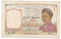 FRENCH INDO CHINA 1 PIASTRE 1932   39 PICK 54  LOOK SCANS