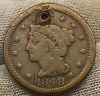 1848 LARGE CENT BRAIDED HAIR X707 HOLED UNITED STATES CENT COPPER PENNY