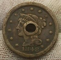 1848 LARGE CENT BRAIDED HAIR X708 HOLED UNITED STATES CENT COPPER PENNY