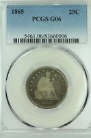 1865 SEATED QUARTER PCGS G6 GOOD 25C US COIN LOT 3348